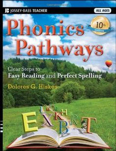 Phonics Pathways: Clear Steps to Easy Reading and Perfect Spelling by Dolores G. Hiskes http://www.amazon.com/dp/1118022432/ref=cm_sw_r_pi_dp_cIPUvb11H4E39