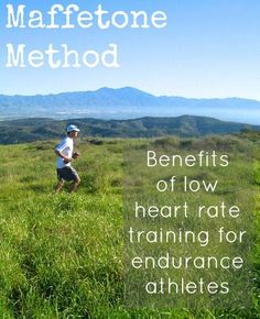 Understanding the principles of the maffetone method - low heart rate training for increased fat burning and performance