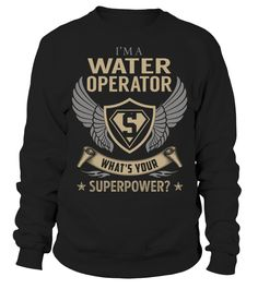 Water Operator Superpower Job Title T-Shirt #WaterOperator