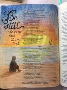 Psalms 46 Be Still and know... (Watercolor pencils, color sticks, PITT artist pen) 1/09/16 #gottaworship