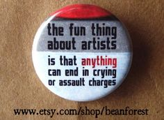 the fun thing about artists pinback button badge by beanforest