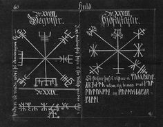 "Attestation of Vegvísir in the Huld Manuscript. The Huld Manuscript is the name given to the book of collected Icelandic staves and spells, compiled by Geir Vigfusson in the 19th Century. Huld is the name of a völva in the Ynglinga and Sturlunga Sagas, who practiced Seiðr magic. A later Icelandic tale by Snorri Sturlusson tells us that she was a mistress of Odin, and mothered two demi-goddesses by him, who were named Þorgerðr and Irpa. If we look at the etymology, ""Huld"" means ""Hidden"" or…"