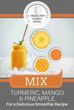 Mix Turmeric, Mango and Pineapple For a Delicious Smoothie Recipe via @dailyhealthpost   http://dailyhealthpost.com/mix-turmeric-mango-and-pineapple-for-a-delicious-smoothie-recipe/