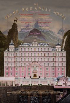 The Grand Budapest Hotel poster is exquisite.