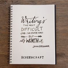 """""""Writing's the most difficult job I've ever had - But it's worth it. #JohnGrisham #writing #inspiration #screenwriting"""