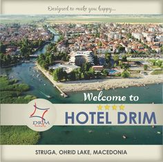 WELCOME TO HOTEL DRIM****  Designed to make you happy...  www.drim.com.mk