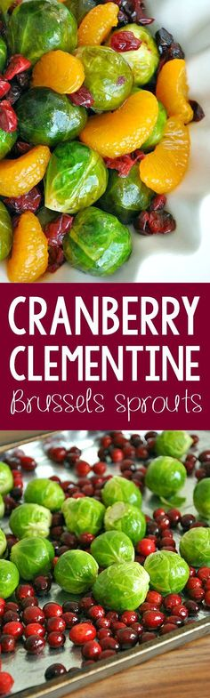Cranberry Clementine Brussels Sprouts: This is my favorite way to eat brussels sprouts! Lightly sweetened with a blood orange brown sugar glaze, these citrus spiked sprouts are SO delicious! Best Side Dishes, Vegetable Side Dishes, Side Dish Recipes, Healthy Vegetable Recipes, Vegetarian Recipes, Cooking Recipes, Vegan Vegetarian, Fall Recipes, Holiday Recipes