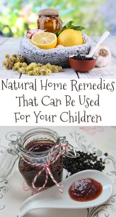 These natural home remedies work and can be used for children. Sometimes it is better to go the natural route when preventing and treating illnesses.