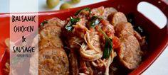 Slow Cooker Balsamic Chicken & Sausage on www.PopularPaleo.com