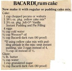 Vintage Recipe for Bacardi Boozy Rum Cake with Rum Glaze. An entire cup of rum is used! ~ Baking with Booze Retro Recipes, Old Recipes, Vintage Recipes, Family Recipes, Yummy Recipes, Pudding Cake Mix, Pudding Desserts, Cake Mix Recipes, Dessert Recipes