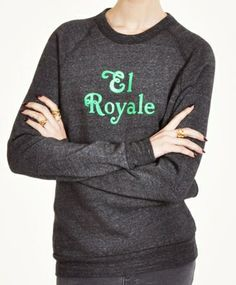 El Royale Sweatshirt - Rachel Antonoff