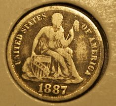 1887 SEATED LIBERTY DIME!!!! RARE COIN!!! HARD TO FIND!!! 126 Years Old!! Free Shipping!