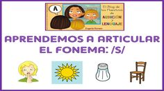 Aprendemos a articular el fonema /s/_Eugenia Romero www.maestrosdeaudicionylenguaje.com
