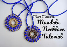 Knot Just Macrame by Sherri Stokey: New Micro Macrame Mandala Necklace Tutorial! Micro Macrame Tutorial, Macrame Jewelry Tutorial, Necklace Tutorial, Macrame Earrings, Beaded Jewelry, Diy Jewelry, Jewelry Knots, Jewellery, Fashion Jewelry