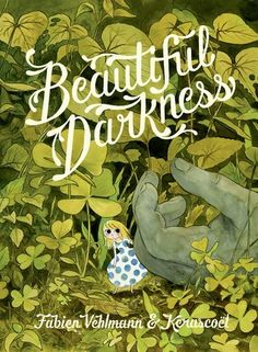 Beautiful Darkness by Fabien Vehlmann & Kerascoet - Tiny princess Aurora's journey to civilization's heart serves to highlight the bleakness of life and humanity's capacity for evil. Not for the squeamish.
