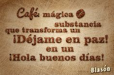 A CERCA DEL CAFE......