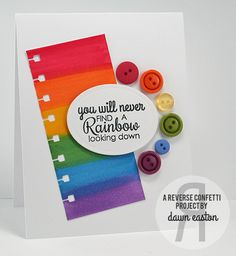 handmade card: Rainbows by TreasureOiler ... rainbow colored paper ... rainbow sentiment ... arch of rainbow buttons ... rainbow theme!! ... beautiful, bright colors ...