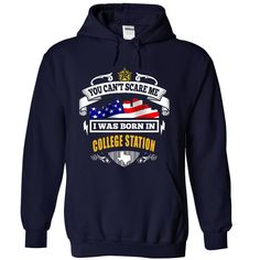 You Can't Scare Me COLLEGE STATION T-Shirts, Hoodies. VIEW DETAIL ==► https://www.sunfrog.com/No-Category/You-Cant-Scare-Me-COLLEGE-STATION-7995-NavyBlue-26156457-Hoodie.html?id=41382
