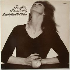 Frankie Armstrong / Lovely On The Water -