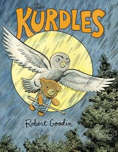 The Kurdles by Robert Goodin. Provo City Library pick for best books of Rugrats, Uncle Scrooge, Another A, Best Children Books, American Dad, I Love Books, Christmas Carol, Book Nerd, The Book