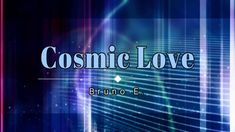 Royalty free music - Cosmic Love, by Bruno E. [HD] [Monetizable]