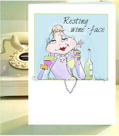 Resting WIne Face card Funny WIne Card Wine humor by VanityGallery
