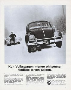 """When Volkswagen overtakes you, winter is here. Volkswagen, Vw T1, Vintage Vibes, Vintage Ads, Vintage Stuff, Nostalgia, Map Pictures, Old Commercials, Good Old Times"