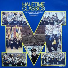 Halftime Classics-The University of Michigan Marching Band (1978)