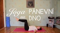 Yoga Videos, Workout Videos, Workouts, Dna, Yoga Anatomy, Pelvic Floor, Keeping Healthy, Yoga For Beginners, No Equipment Workout