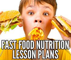 Fast Food Nutrition Lesson Plans