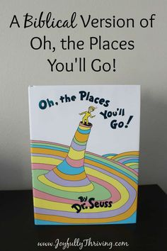 I love this Biblical Version of Oh, the Places You'll Go by Dr. Seuss. Use this free printable to create a priceless gift or order a book already custom made. What a great graduation gift idea! #drseuss #ohtheplacesyoullgo #graduationgift Best Graduation Gifts, Grad Gifts, Graduation Ideas, Graduation Decorations, Preschool Graduation Gifts, Graduation Bible Verses, Graduation 2016, Custom Book, Kids Church