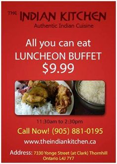 Visit #TheIndianKitchen for #LUNCHEON BUFFET at just $9.99 + tax in between 11:30am to 2:30pm. The restaurant welcomes people to enjoy their superb buffet service. www.theindiankitchen.ca