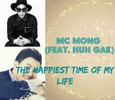 [Sub esp + Hangul + Roma] MC Mong - The Happiest Time Of My Life (Feat. ...