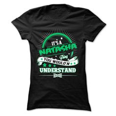 #Sportstshirts... Cool T-shirts  Worth :$22.25Purchase Now  Low cost Codes View pictures & photographs of Is NATASHA Thing ... 0909 Cool Name Shirt ! t-shirts & hoodies:In case you don't completely love our design, you'll be able to SEARCH your favourite one....