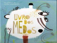livro infantil, livro dos medos, de Adelia Carvalho e Marta Madureira, editora…