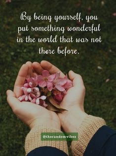 """""""By being yourself, you put something wonderful in the world that was not there before."""" #beingyourselfquotes #beyou #beautifulworldquotes #inspirationalquotesfortheworld #beautifulquotes #amazingquotes #positivequotesforworld #morningmotivation #positivedailyquotes #morningpositivequotes #uniquequotesonlife #beautifulquotesonsmile #beyourselfquotes # Great Inspirational Quotes, Motivational Quotes For Success, Amazing Quotes, Positive Quotes, Soulmate Love Quotes, Me Quotes, Daily Quotes, Mental Strength Quotes, Short Meaningful Quotes"""
