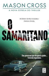 Sinfonia dos Livros: Opinião | O Samaritano | Mason Cross