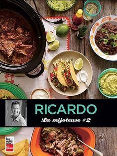 Trois ans après LA MIJOTEUSE, le plus grand succès d'édition à ce jour de Ricardo, celui-ci est de retour avec un livre qui prouve une fois de plus que la mijoteuse est devenue un incontournable pour simplifier la vie en cuisine, tout en obtenant des plats délicieux! Party de tacos ou buffet indien, plats végétariens ou desserts succulents, cuisine pour tous les jours ou pour recevoir: LA MIJOTEUSE 2 consolide les classiques et crée la surprise avec près de 80 recettes, tantôt…
