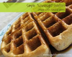 Simple Sourdough Waffles we love these at our house! #healthyeatingparty