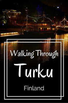 Walking through Turku, Finland | Live now – dream later travel blog