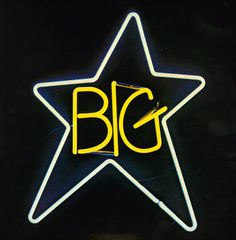 Big Star, 70s Power Pop, a tragic tale.