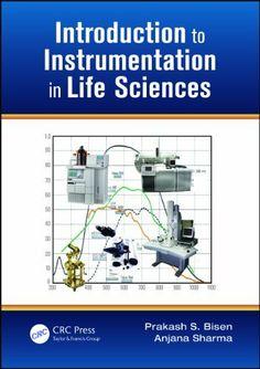 Introduction to Instrumentation in Life Sciences by Prakash Singh Bisen. $29.36. 383 pages. Publisher: CRC Press; 1 Spi edition (September 13, 2012)