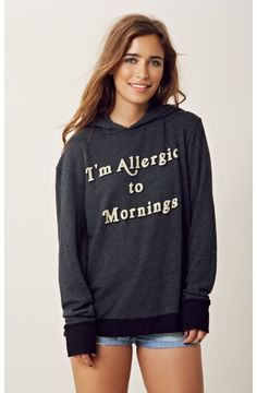 I'm allergic to mornings. Me and my best friend soo NEED this shirt! @Nubia Cruz Cruz Cruz Cordova