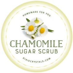 Chamomile Sugar Scrub Label - This free, downloadable label is so cute and fits perfectly on a jar so you can give your next batch of sugar scrub to a friend or family member. Sugar Scrubs make a great gift - especially during the holiday season.