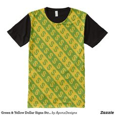 - & Yellow Dollar Signs Striped Pattern All-Over-Print T-Shirt Dollar Sign, Shirt Style, Your Style, Shirt Designs, Yellow, Green, Pattern, Mens Tops, T Shirt