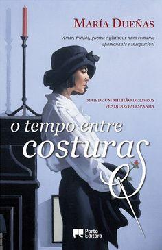 O Tempo Entre Costuras, María Dueñas - WOOK