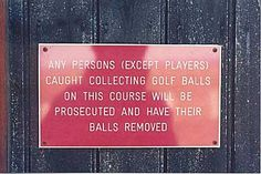 They are serious about their balls!