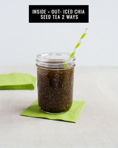 Chia Green Tea Energy Drink   Face Mask