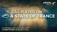 Disfunktion & Husman feat. Chris Arnott - Everything Is Beautiful [A State of Trance} #Trance #iLoveTrance #トランス
