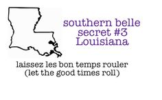 laissez les bon temps rouler My next tattoo with a fleur de lis Southern Belle Secrets, Southern Pride, Southern Sayings, Southern Charm, Southern Women, Southern Style, Quotes To Live By, Me Quotes, Baby Quotes